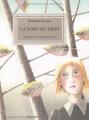 """Afficher """"voix du vent (La)"""""""
