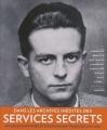 """Afficher """"Dans les archives inédites des Services Secrets"""""""