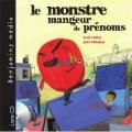 """Afficher """"Le Monstre mangeur de prénoms"""""""