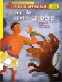 """Afficher """"Ma première mythologie n° 115 Hercule contre Cerbère"""""""