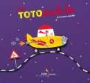 vignette de 'La totomobile (Alline, Christophe)'