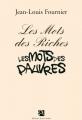 """Afficher """"Les mots des riches, les mots des pauvres"""""""
