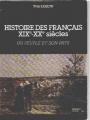 """Afficher """"Histoire des français XIXe-XXe siècles n° 01 Peuple et son pays (Un)"""""""