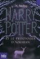 """Afficher """"Harry Potter. n° 3<br /> Harry Potter et le prisonnier d'Azkaban"""""""