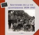 """Afficher """"Souvenirs de la vie quotidienne 1939-1945"""""""