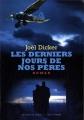 """Afficher """"Les Derniers jours de nos pères"""""""