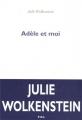 vignette de 'Adèle et moi (Julie Wolkenstein)'