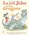vignette de 'Le Roi Jules et les dragons (Peter Bently)'