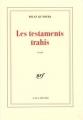 """Afficher """"Les testaments trahis"""""""