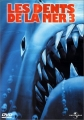 """Afficher """"Les dents de la mer 3"""""""