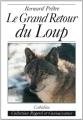 """Afficher """"Grand retour du loup (Le)"""""""