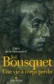 """Afficher """"Joë Bousquet"""""""