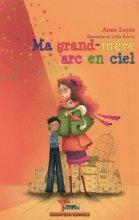 """Afficher """"Ma grand-mère arc-en-ciel"""""""