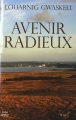 vignette de 'Avenir radieux (Louarnig Gwaskell)'