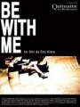 "Afficher ""Be with me"""