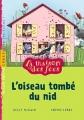 """Afficher """"maison des fées (La) n° 8 oiseau tombé du nid (L')"""""""