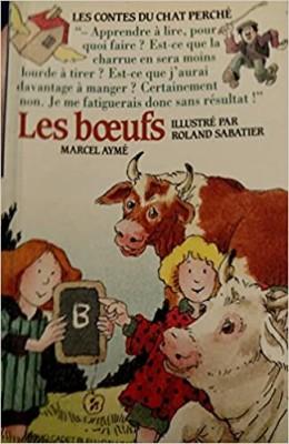 """Afficher """"Les Contes du chat perchéLes boeufs"""""""