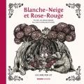 """Afficher """"Blanche-Neige et Rose-Rouge"""""""