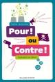"""Afficher """"Pour ! ou contre !"""""""