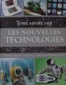 """Afficher """"Tout savoir sur les nouvelles technologies"""""""