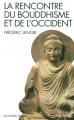 """Afficher """"La rencontre du bouddhisme et de l'Occident"""""""