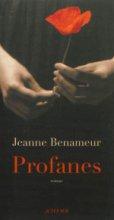 vignette de 'Profanes (Jeanne Benameur)'