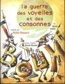 """Afficher """"La guerre des voyelles et des consonnes"""""""