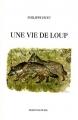 """Afficher """"Une vie de loup"""""""