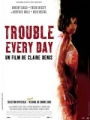 """Afficher """"Trouble every day"""""""