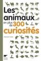 """Afficher """"Les animaux en plus de 300 curiosités"""""""