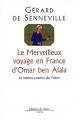 "Afficher ""Le merveilleux voyage en France d'Omar ben Alala"""