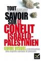 Tout ce que vous avez toujours voulu savoir sur le conflit israélo-palestinien