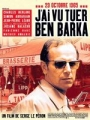 """Afficher """"J'ai vu tuer Ben Barka"""""""