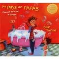 """Afficher """"Au pays des papas"""""""