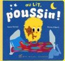 vignette de 'Poussin<br /> Au lit, Poussin ! (Anne Terral)'