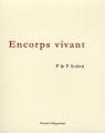 """Afficher """"Encorps vivant"""""""