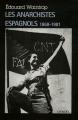 """Afficher """"Les anarchistes espagnols"""""""
