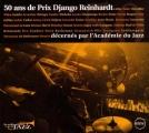 """Afficher """"50 ans de Prix Django Reinhardt décernés par l'Académie du jazz"""""""
