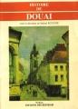 """Afficher """"Histoire de Douai"""""""