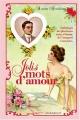 """Afficher """"Les plus jolis mots d'amour"""""""