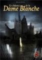"""Afficher """"Le Grimoire au rubis n° Cycle 03 : tome 02<br /> Le château de la Dame Blanche"""""""