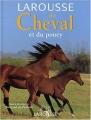 "Afficher ""Larousse du cheval et du poney"""