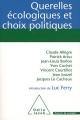 """Afficher """"Querelles écologiques et choix politiques"""""""
