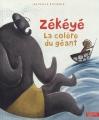 """Afficher """"Zékéyé<br /> La colère du géant"""""""