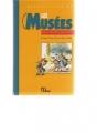 """Afficher """"Les musées en culottes courtes, Paris, Île-de-France"""""""