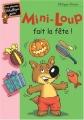 """Afficher """"Mini-Loup n° 11<br /> Mini-Loup fait la fête !"""""""