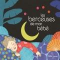 """Afficher """"Les Berceuses de mon bébé"""""""