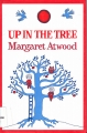 vignette de 'Up in the tree (Margaret Atwood)'