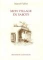 "Afficher ""Mon village en sabots"""