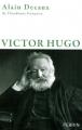 vignette de 'Victor Hugo (Alain Decaux)'